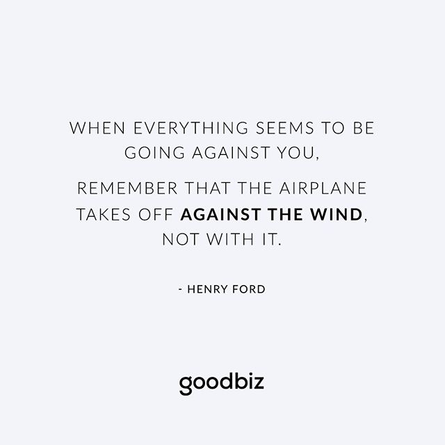 against the wind - henry ford